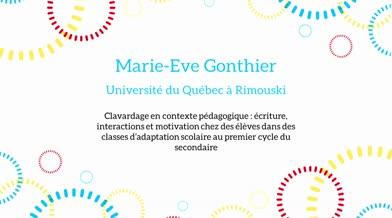 Ma thèse en 180 secondes - Marie-Ève Gonthier