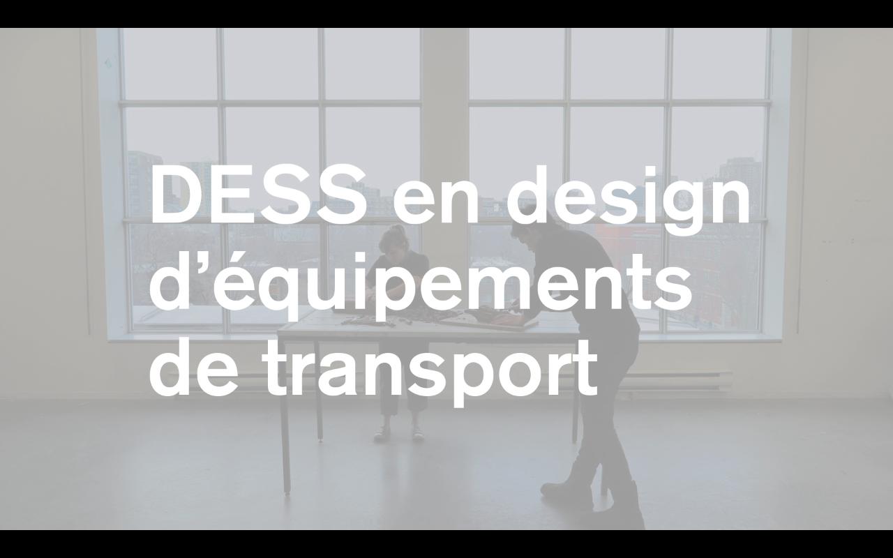 Le DESS en design d'équipements de transport à l'École de design de l'UQAM