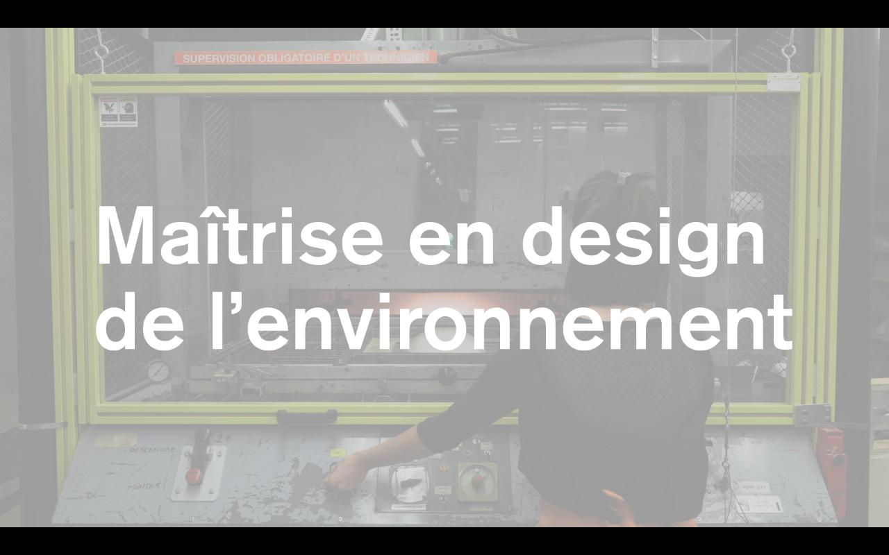 La maîtrise en design de l'environnement à l'École de design de l'UQAM