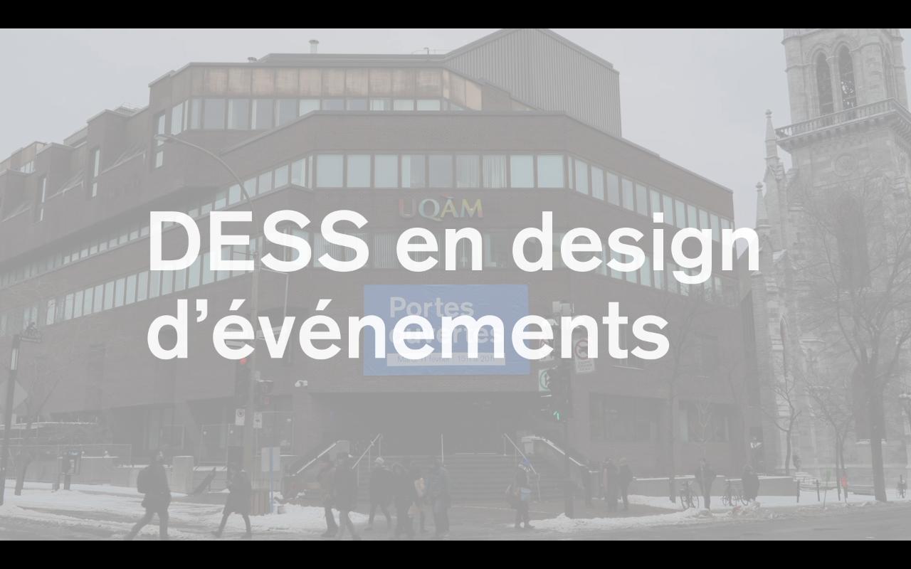 Le DESS en design d'événements à l'École de design de l'UQAM