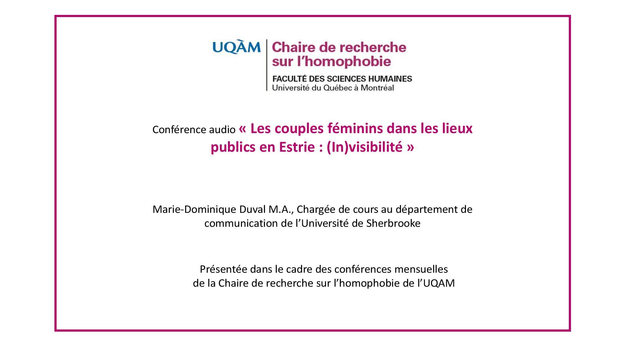 Conférence: «Les couples féminins dans les lieux publics en Estrie: (in)visibilité» (audio)