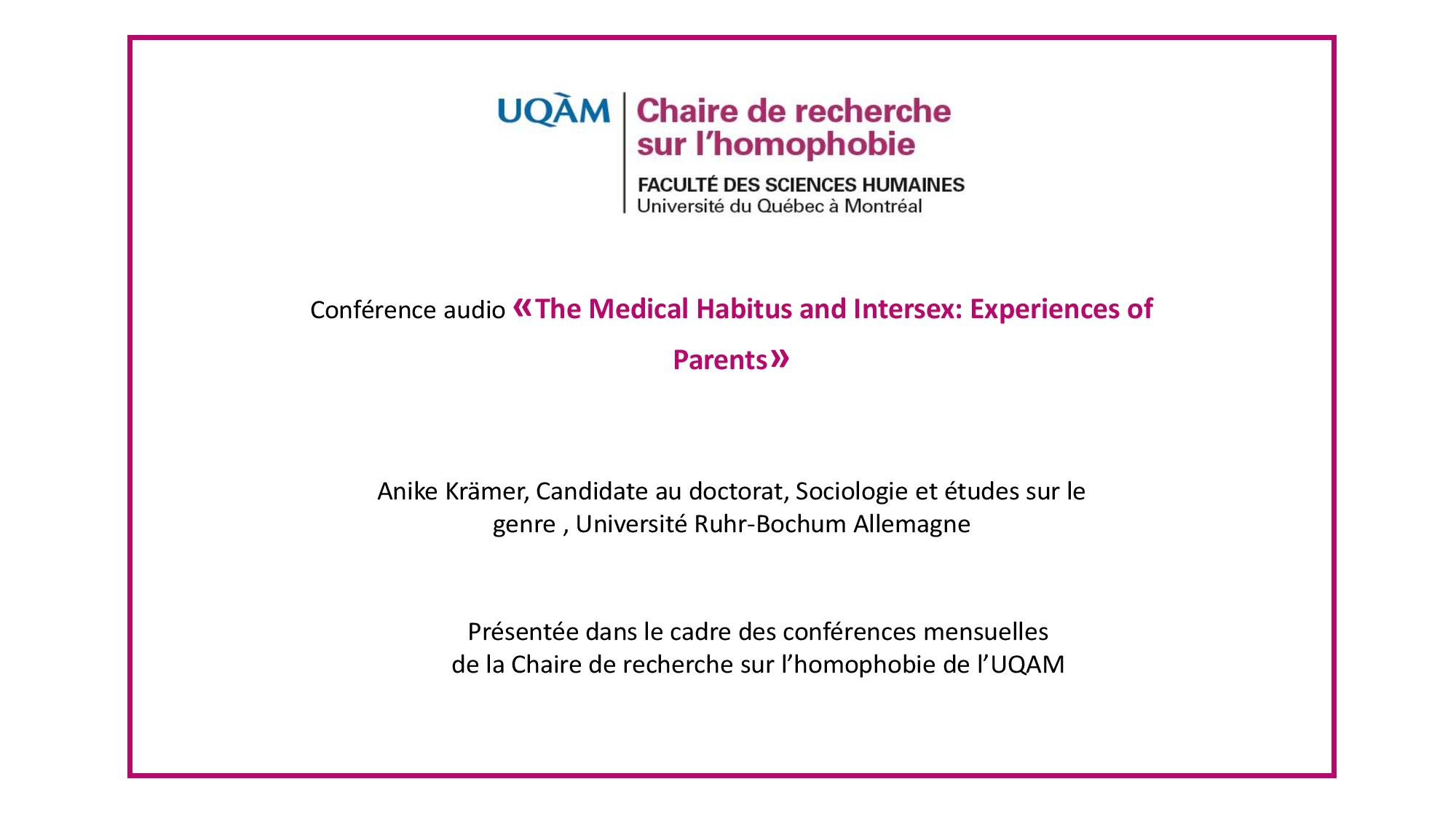Conférence: «The Medical Habitus and Intersex: Experiences of Parents»