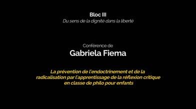 Conférence «La prévention de l'endoctrinement et de la radicalisation par l'apprentissage de la réflexion critique en classe de philo pour enfants»